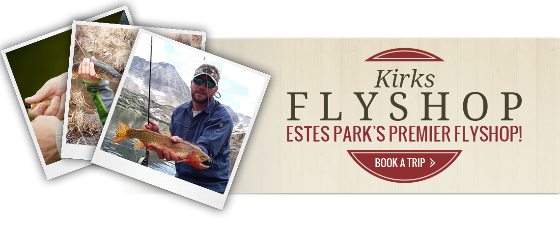 Estes Park Guided Fly Fishing